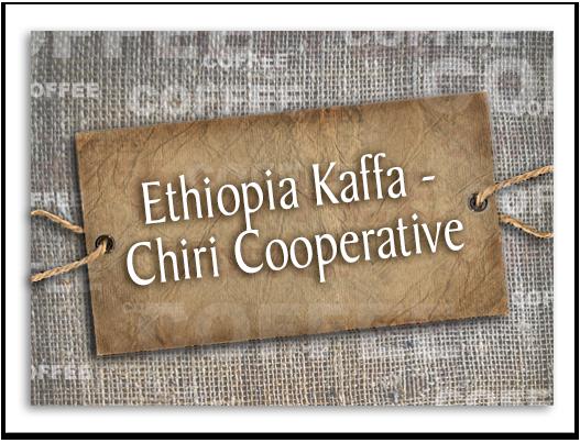 Ethiopia Kaffa – Chiri Cooperative